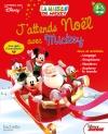 J'attends Noël avec Mickey