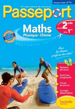 Passeport Cahier de vacances - Maths-Sciences physiques de la 2de à la 1re