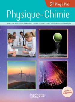 Physique - Chimie 3e Prépa-Pro - Livre élève - Ed. 2017