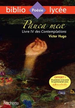 Bibliolycée - Pauca meae (Livre IV des Contemplations, Victor Hugo