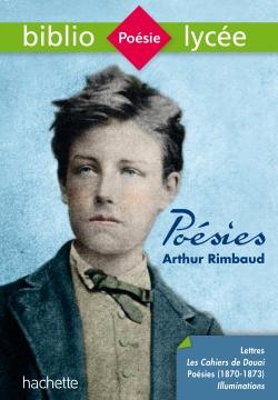 Bibliolycée   Poésies (dont les Cahiers de Douai), Arthur Rimbaud
