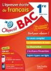 Objectif Bac - l'épreuve écrite de Français 1ères