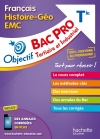 Objectif Bac Pro Français-Histoire-Géographie-Énseignement moral et civique