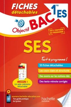 Objectif Bac Fiches détachables Sciences économiques et sociales 1ère ES