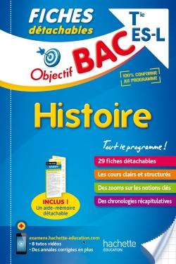 Objectif Bac Fiches Détachables Histoire Term L/Es
