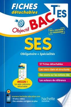 Objectif Bac Fiches détachables Sciences économiques et sociales Term ES