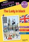 Petites enquêtes en Anglais 4e-3e The Lady in black