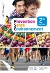 Prévention Santé Environnement 2de Bac Pro - Livre élève - Éd. 2018