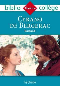 Bibliocollège- Cyrano de Bergerac, Edmond Rostand