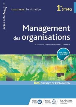 En situation Management des organisations 1re STMG - Livre élève - Éd. 2018