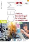 Grand angle Culture économique, juridique et managériale CEJM BTS 1re année - Livre élève - Éd. 2018