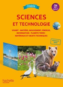 Citadelle Sciences CM - Livre élève - Ed. 2018