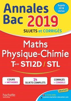 Annales Bac 2019 Maths Phys. Chimie Tles STI2D-STL
