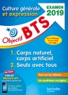 Objectif BTS Culture générale et expression, examen 2019