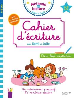 Cahier d'écriture Sami et Julie 6-8 ans