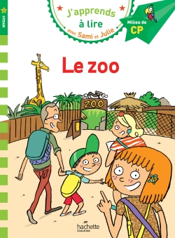 Sami et Julie CP Niveau 2 Le zoo