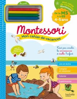 Mon cahier de vacances Montessori 4/5 ans