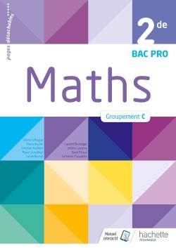 Mathématiques 2de Bac Pro Tertiaire Groupement C - Livre élève - Éd. 2018