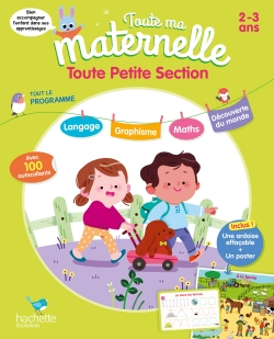 Toute Ma Maternelle- Tout le programme - Toute Petite section