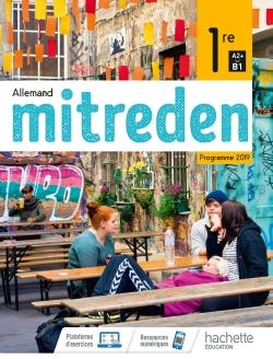 Mitreden 1ère - Livre Élève - Ed. 2019