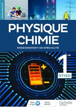 Physique-Chimie 1re STI2D - Livre élève - Éd. 2019