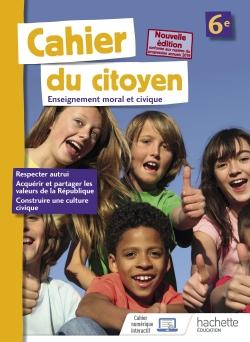 Cahier du citoyen 6e - éd. 2019
