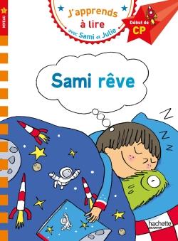 Sami et Julie CP Niveau 1 Sami rêve