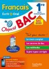Objectif Bac 2020 Français écrit et oral 1res technologiques (nouveaux programmes)