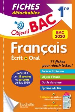 Objectif Bac Fiches détachables Français BAC 2020 1ère Ecrit et Oral