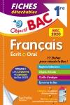 Objectif Bac Fiches détachables Français 1ère Ecrit et Oral