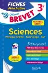 Objectif Brevet 3e - Fiches détachables Physique-Chimie-SVT-Technologie + Dépliant