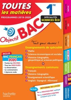 Objectif Bac 1re Enseignements communs + Spécialités Maths-SES-Histoire-Géo BAC 2020