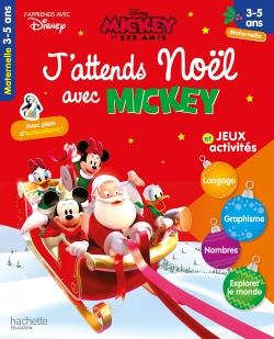 J'attends Noël avec Mickey (3-5 ans - Petite section, Moyenne section - Grande section)