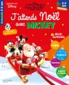 J'attends Noël avec Mickey (3-5 ans - Petite section, Moyenne section - Grande section)