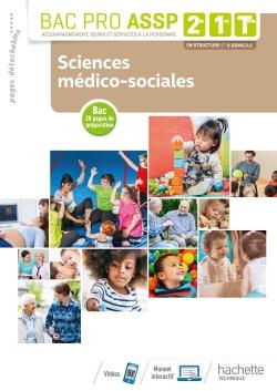 Sciences médico-sociales 2de, 1re, Tle Bac Pro ASSP - Livre élève - Éd. 2019