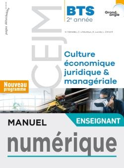 Grand angle Culture économique, juridique et managériale BTS 2 - Manuel numérique enseignant - 2019