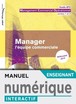 Outils BTS Manager l'équipe commerciale BTS MCO - Manuel interactif enseignant - Éd. 2019
