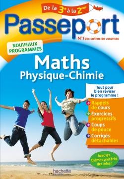 Passeport Cahier de vacances 2019 - Maths-Physique-Chimie de la 3e vers la 2de