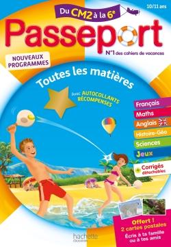 Passeport Cahier de Vacances 2019 - Toutes les matières du CM2 à la 6e - 10/11 ans
