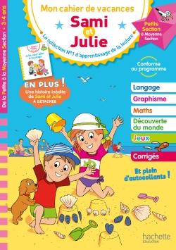 Cahier de vacances Sami et Julie De la PS à la MS