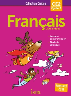 Caribou Français CE2 - Livre élève - Ed. 2018