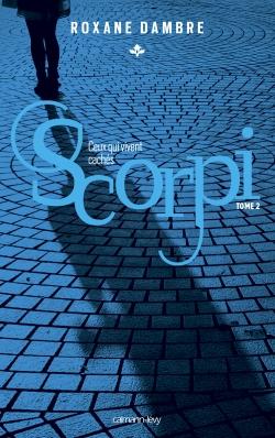 Scorpi T02 Ceux qui vivent cachés -