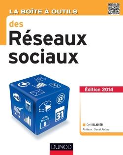La Boîte à outils des réseaux sociaux - Cyril Bladier
