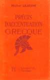 Précis d'accentuation grecque 6e à 3e - Livre de l'élève - Edition 1967