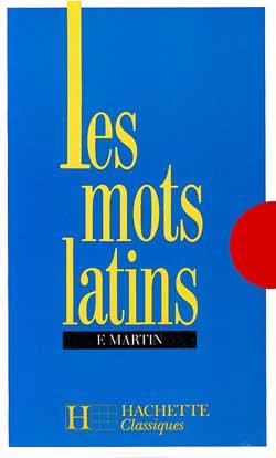 Les mots latins - 6e à 3e - Livre de l'élève - Edition 1977