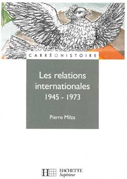 Les relations internationales 1945-1973