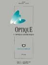 Optique - Optique géométrique - Tome 1