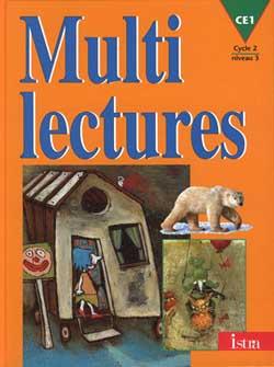 Multilectures CE1 - Livre de l'élève - Edition 1998