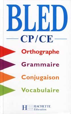 Bled CP/CE - Livre de l'élève - Ed.1999