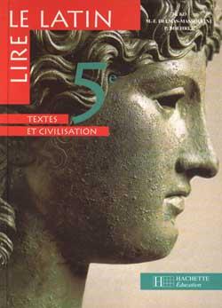 Lire le latin 5e - Livre de l'élève - Edition 1996